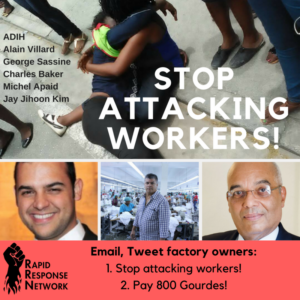 Stop Attacking Workers! Email, Tweet, What's App Factory Owners.